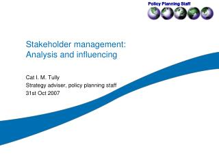 Stakeholder management: Analysis and influencing