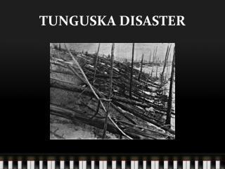 TUNGUSKA DISASTER