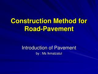 Construction Method for Road-Pavement