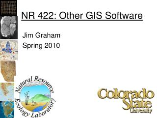NR 422: Other GIS Software