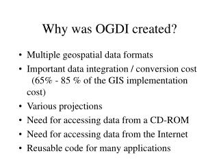 Why was OGDI created?