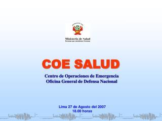 Lima 27 de Agosto del 2007 18.00 horas