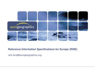 Reference Information Specifications for Europe (RISE)