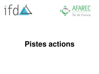 Pistes actions