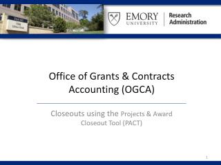 Office of Grants & Contracts Accounting (OGCA)