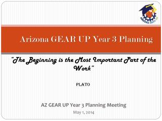 Arizona GEAR UP Year 3 Planning