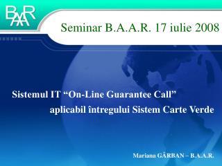 Seminar B.A.A.R. 17 iulie 2008