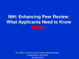NIH: Enhancing Peer Review: What Applicants Need to Know NOW!
