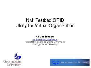 NMI Testbed GRID Utility for Virtual Organization