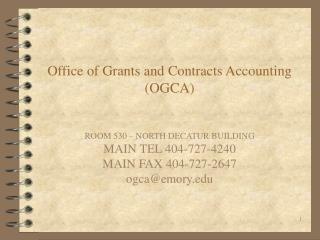 Office of Grants and Contracts Accounting (OGCA)