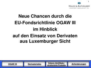 Neue Chancen durch die  EU-Fondsrichtlinie OGAW III im Hinblick
