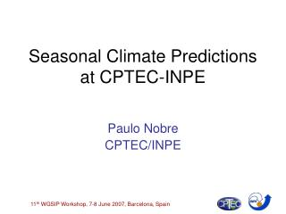 Seasonal Climate Predictions at CPTEC-INPE
