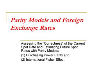 Parity Models and Foreign Exchange Rates