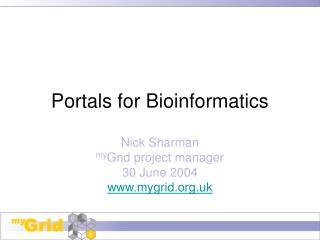 Portals for Bioinformatics