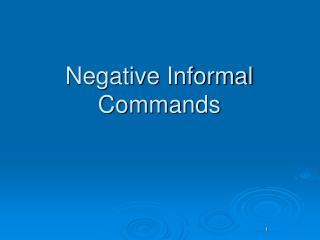Negative Informal Commands