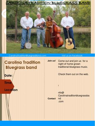Carolina Tradition Bluegrass  band Date: Time: Location