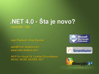 .NET 4.0  - Š ta  je novo ?