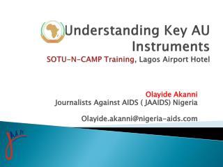 Understanding Key AU Instruments SOTU-N-CAMP Training , Lagos Airport Hotel