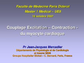 Faculté de Médecine Paris Diderot Master 1 Médical – UE8 16 octobre 2007