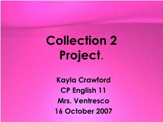 Collection 2 Project .