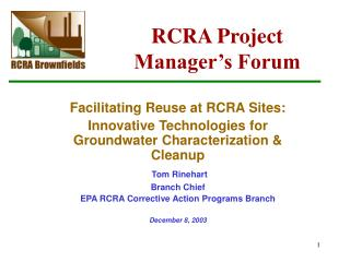 RCRA Project Manager s Forum