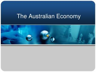 The Australian Economy