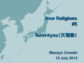 New Religions #5 Tenri-kyou (天理教)