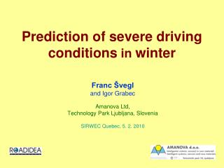 Prediction of  severe  driving conditions in winter