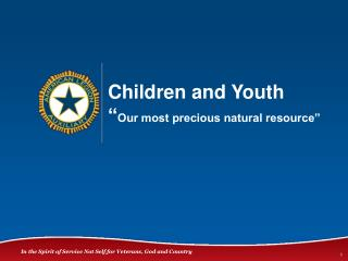 """Children and Youth """" Our most precious natural resource"""""""