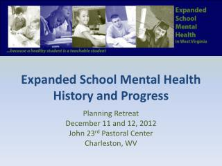 Expanded School Mental Health History and Progress