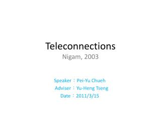 Teleconnections Nigam, 2003