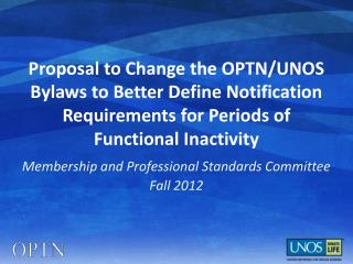 Membership and Professional Standards Committee Fall 2012