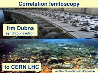 frm  Dubna  synchrophasotron