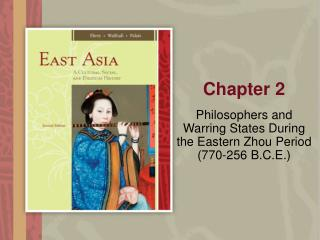 Philosophers and Warring States During the Eastern Zhou Period (770-256 B.C.E.)