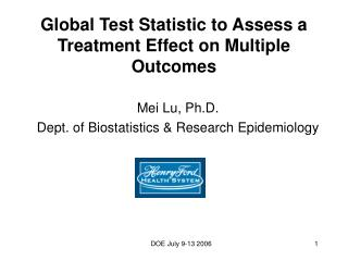 Global Test Statistic to Assess a Treatment Effect on Multiple Outcomes