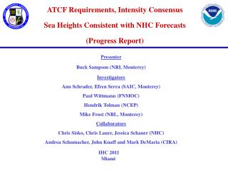 ATCF Requirements, Intensity Consensus Sea Heights Consistent with NHC Forecasts (Progress Report)