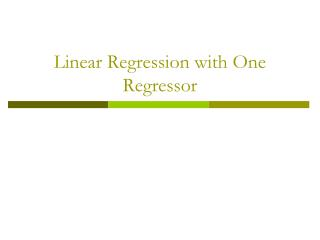 Linear Regression with One Regressor
