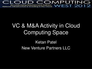 VC & M&A Activity in Cloud Computing Space