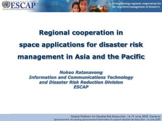 Regional cooperation in space applications for disaster risk management in Asia and the Pacific