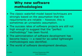 Why new software methodologies