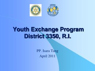 Youth Exchange Program District 3350, R.I.