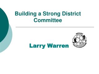 Building a Strong District Committee