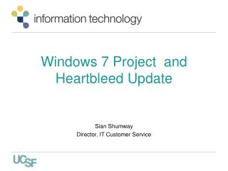 Windows 7 Project  and  Heartbleed  Update