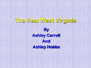 The Real West Virginia
