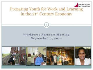 Preparing Youth for Work and Learning in the 21st Century Economy