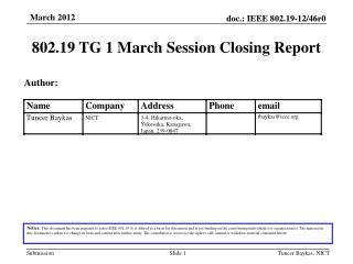 802.19 TG 1 March Session  Closing  Report