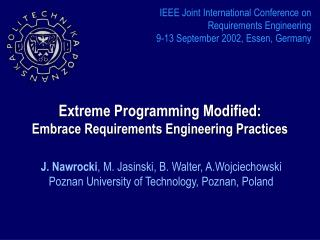 Extreme Programming Modified : Embrace Requirements Engineering Practices