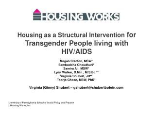 Housing as a Structural Intervention  for Transgender People living with HIV/AIDS