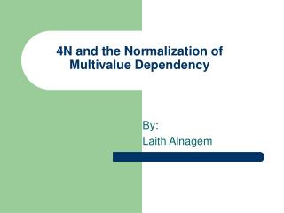 4N and the Normalization of  Multivalue Dependency