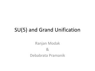 SU(5) and Grand Unification